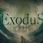 Exodus: Out of Egypt