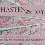 Hasten The Day