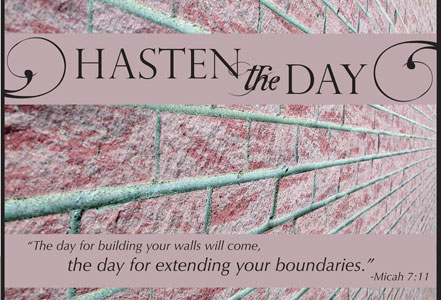 Hasten The Day